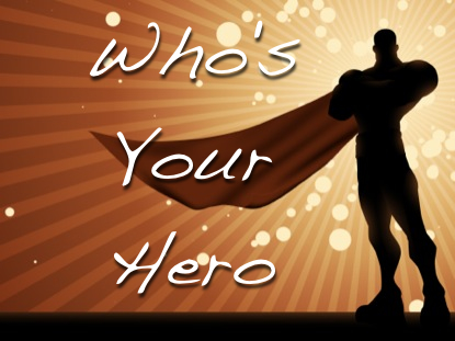 who-is-your-hero1